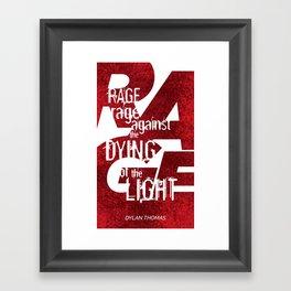 Rage Against the Dying of the Light 1 Framed Art Print