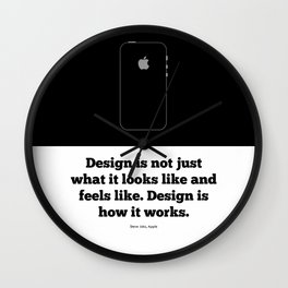 Lab No. 4 Design Is Not Just What It Looks Like And Feels Like Inspirational Quotes Poster Wall Clock