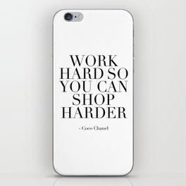 Work Hard So You Can Shop Harder,Girls Room Decor,Gift For Her, Paris,Quote Prints,Fashion Pri iPhone Skin