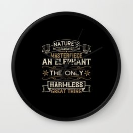 Elephant Quote - 31 Wall Clock