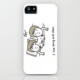love being with them iPhone Case