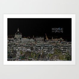Mumbai - Everything city Art Print