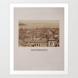 SAN FRANCISCO - A VIEW FROM CALIFORNIA ST Art Print