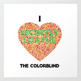 I Heart the Colorblind (US spelling variation) Art Print