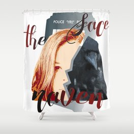 Face the Raven Shower Curtain