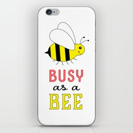 Busy as a Bee iPhone Skin