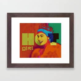 Hot Girl Hot Queen Framed Art Print