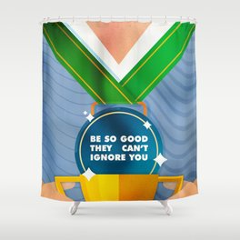 Be So Good Shower Curtain
