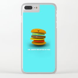 Mr. Beefs Believes In You Clear iPhone Case