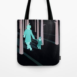 we're not out of the woods yet... Tote Bag