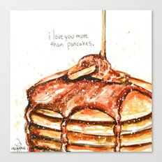 I love you more than pancakes Canvas Print