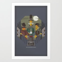 Sir You Are Being Hunted Art Print