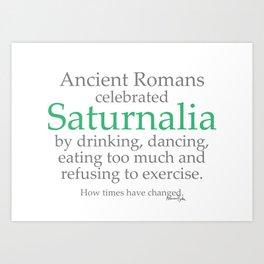 Saturnalia Greetings Art Print