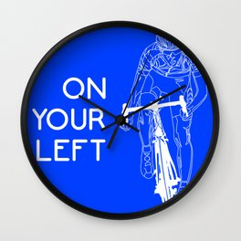 On Your Left Wall Clock