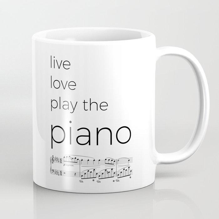 Live, love, play the piano Coffee Mug