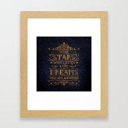 To the stars who listen Framed Art Print