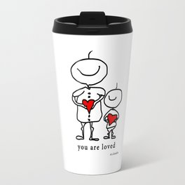 you are loved Travel Mug