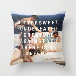 bittersweet, undefeated  Throw Pillow