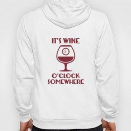 It's Wine O'Clock Somewhere Hoody
