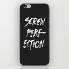 Perfection iPhone Skin