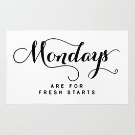 Mondays are for fresh starts Rug