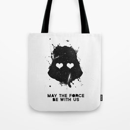 may the force be with us Tote Bag