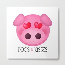 Hogs & Kisses Metal Print