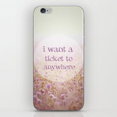 I WANT A TICKET  iPhone & iPod Skin