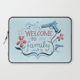 Welcome to the Family Laptop Sleeve