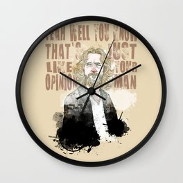 The Dude, The Big Lebowski quote  Wall Clock