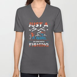 Just a Fishing Girl in love with Fishing Unisex V-Neck