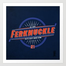 Ferknuckle-Edmonton Art Print