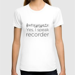 Do you speak recorder? T-shirt