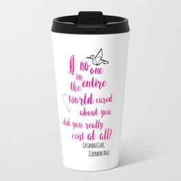 Do you exist at all? | Infernal Devices Travel Mug