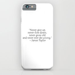 James Taylor, typography iPhone Case