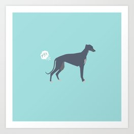Greyhound farting dog cute funny dog gifts pure breed dogs Art Print