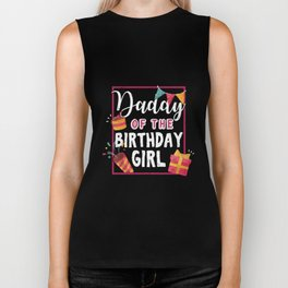Father Papa Dad Of The Birthday Girl Biker Tank