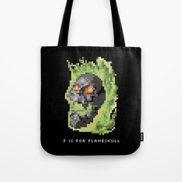 F is for Flameskull Tote Bag