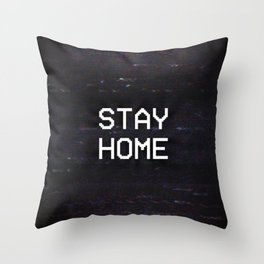 STAY HOME Throw Pillow