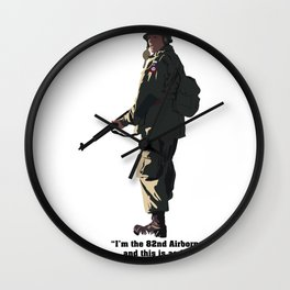 I'M THE 82ND AIRBORNE (black text) Wall Clock