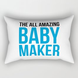 Amazing Baby Maker Funny Quote Rectangular Pillow