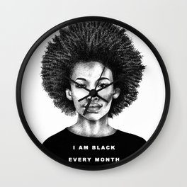 I Am Black Every Month Wall Clock