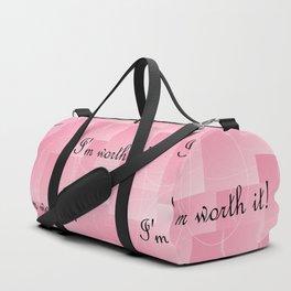 I'm Worth It! Duffle Bag