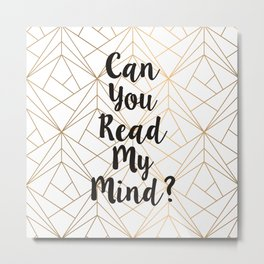 Read My Mind Metal Print