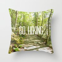 hiking Throw Pillows featuring Go Hiking by Jennifer Kimberly