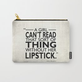 Without Her Lipstick Carry-All Pouch