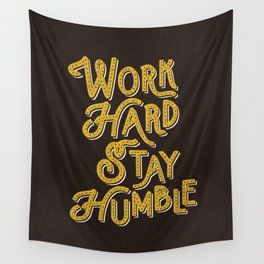 Work Hard Stay Humble hand lettered modern hand lettering typography quote wall art home decor Wall Tapestry