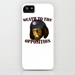 Death to the opposition iPhone Case