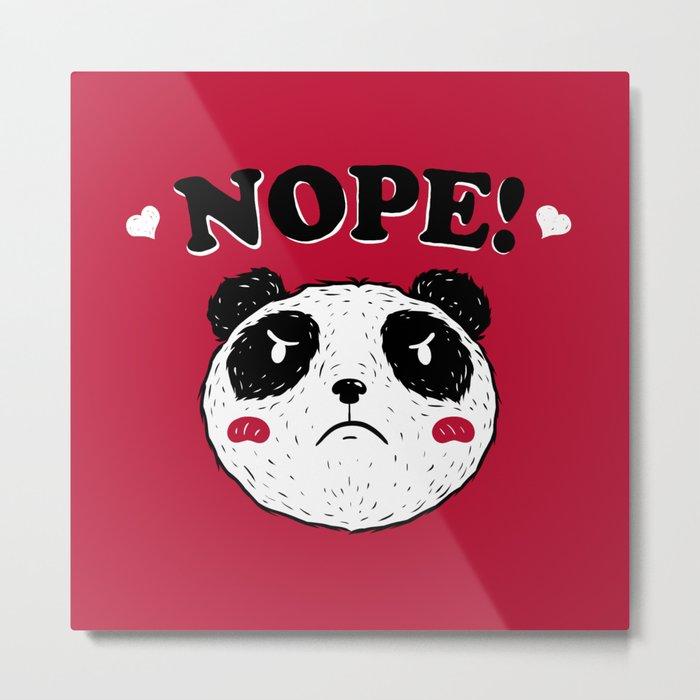 Nope Panda Metal Print