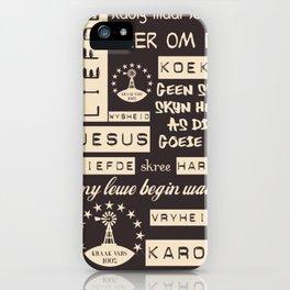 Afrikaans Bruin iPhone Case